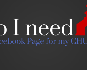 Do I need a Facebook page for my CHURCH?
