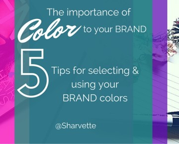 The importance of colors to your BRAND