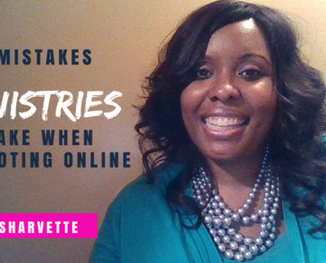 3 Mistakes MINISTRIES Make When Promoting Online