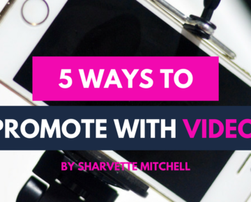 5 Ways To Promote With Video