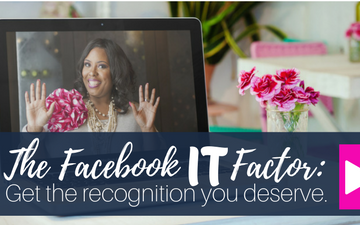 The Facebook IT Factor: Get the recognition you deserve.